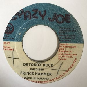 Prince Hammer / Joe Gibbs & The Proffesinals – Ortodox Rock / Oh Jah
