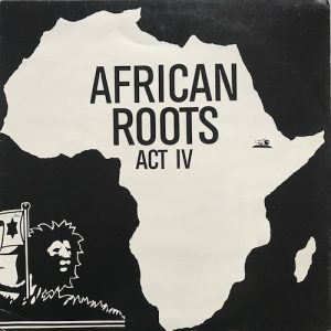 Bullwackies All Stars – African Roots Act 1