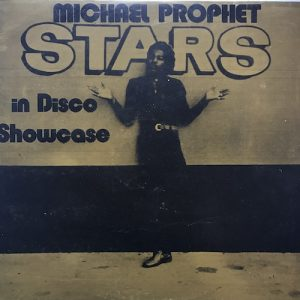 Michael Prophet – Stars In Disco Showcase