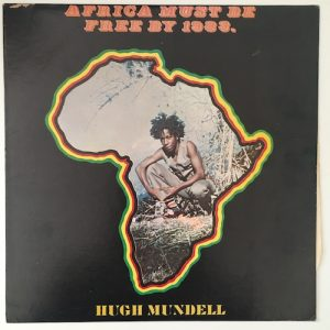 Hugh Mundell – Africa Must Be Free By 1983.