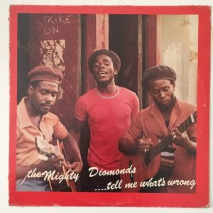 The Mighty Diamonds – ….Tell Me What's Wrong