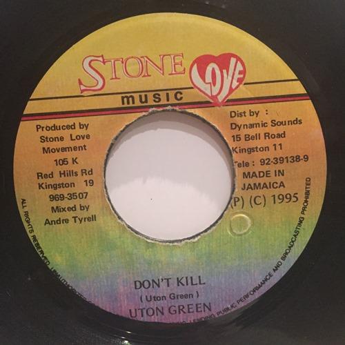 Uton Green – Don't Kill