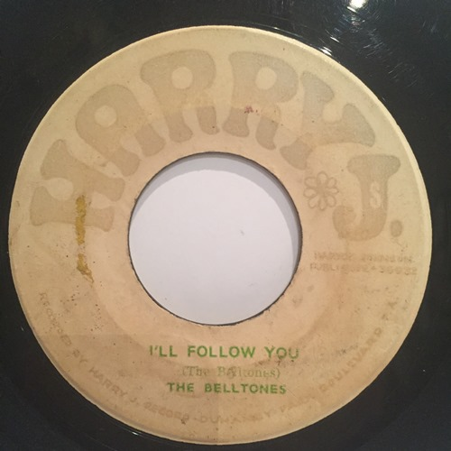 The Belltones – No More Heartaches / I'll Follow You