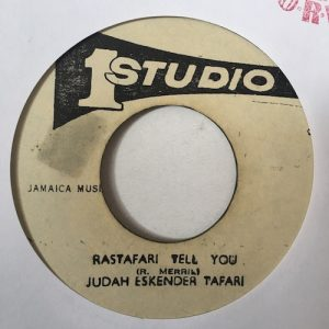 Judah Eskender Tafari – Rastafari Tell You