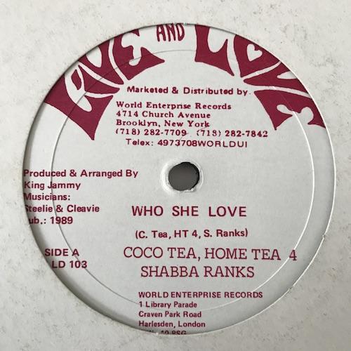 Coco Tea, Home Tea 4, Shabba Ranks – Who She Love