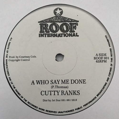 Cutty Ranks – A Who Say Me Done