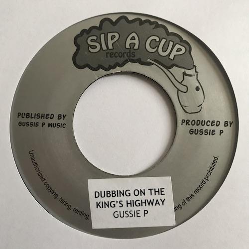 Gussie P – Dubbing On The Kings Highway