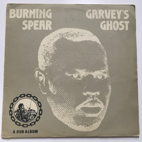 Burning Spear – Garvey's Ghost