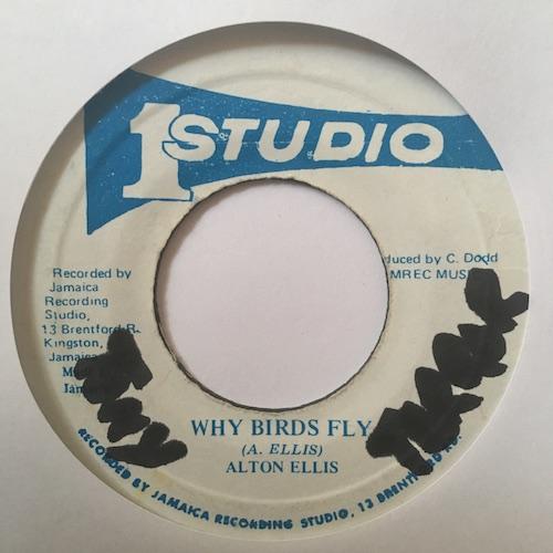 Alton Ellis – Why Birds Fly