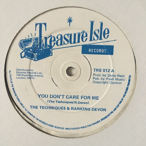 The Techniques, Ranking Devon – You Don't Care For Me
