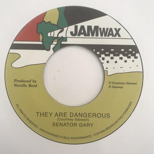Senator Gary – They Are Dangerous