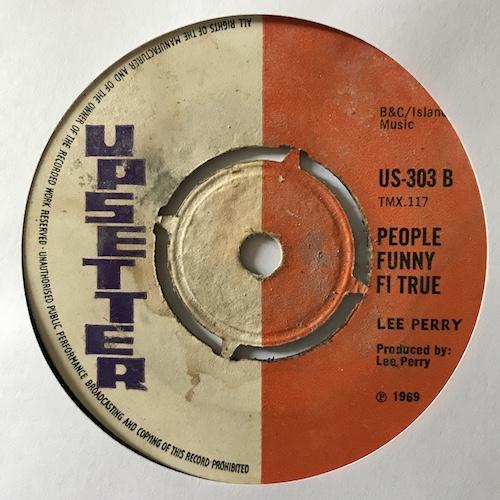 The Upsetters / Lee Perry – Ten To Twelve / People Funny Fi True
