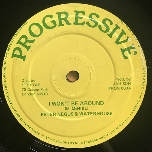 Peter Negus & Waterhouse – I Won't Be Around