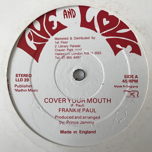 Frankie Paul / Jammy All Stars – Cover Your Mouth