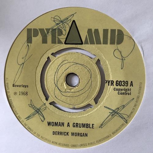 Derrick Morgan – Woman A Grumble / Don't Be A Fool