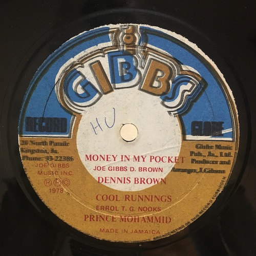 Dennis Brown / Prince Mohammid / Joe Gibbs & The Professionals – Money In My Pocket / Cool Runnings