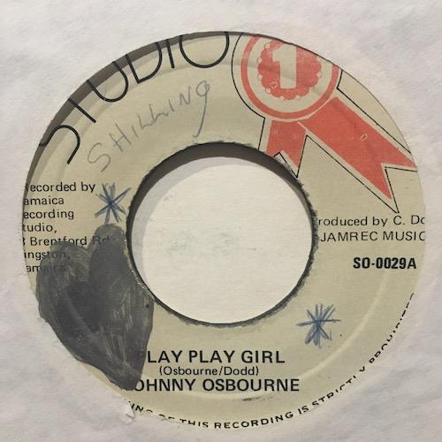 Johnny Osbourne – Play Play Girl / Play Play Girl Pt 2