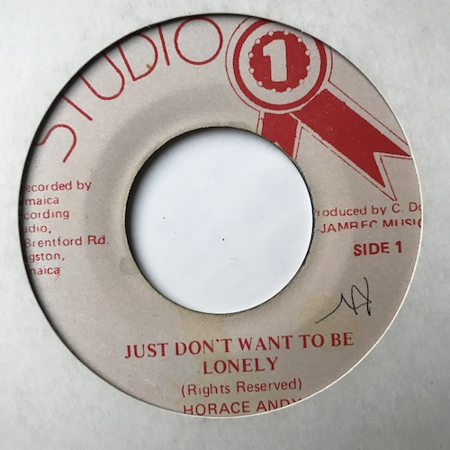 Horace Andy – Just Don't Want To Be Lonely
