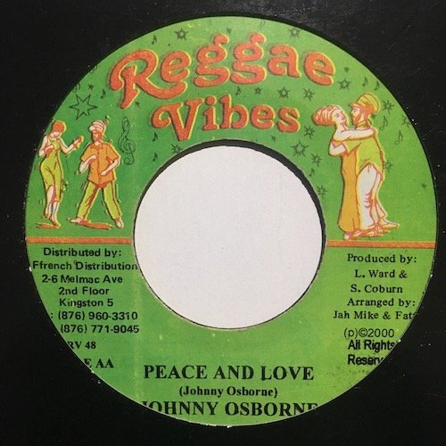 Mikey General / Johnny Osbourne – What Are You Fighting For / Peace And Love