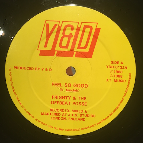 Frighty & The Offbeat Posse / Frighty & Colonel Mite – Feel So Good / Life