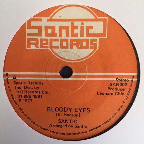 Santic – Bloody Eyes