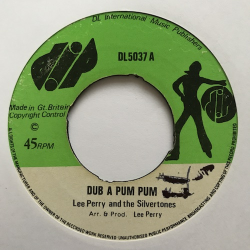 Lee Perry & The Silvertones / The Upsyndicates – Dub A Pum Pum / Kill The Music