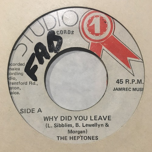 The Heptones – Why Did You Leave