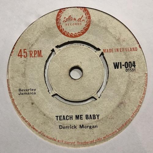 Derrick Morgan – Teach My Baby / Travel On