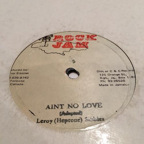 Leroy (Heptone) Sibbles – Ain't No Love