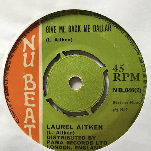 Laurel Aitken – Pussy Price / Give Me Back Me Dallar