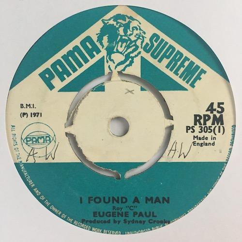 Eugene Paul – I Found A Man