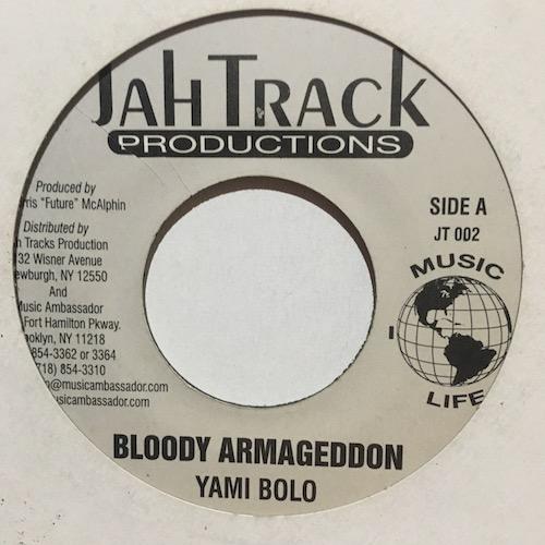 Yami Bolo / Ras Negus – Bloody Armageddon / Conquer