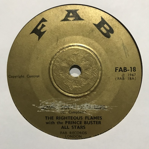 The Righteous Flames With The Prince Buster All Stars – Gimme Some Sign Girl