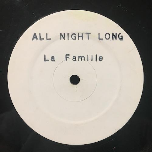 La Famille – All Night Long