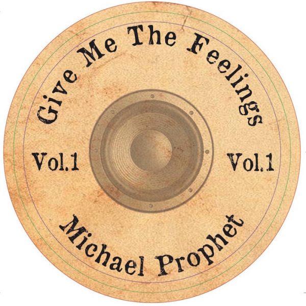 Vibronics Feat. Michael Prophet – Give Me The Feelings
