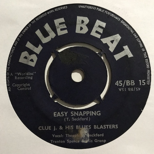 Clue J & His Blues Blasters, Trenton Spence & His Group – Easy Snapping / Goin' Home
