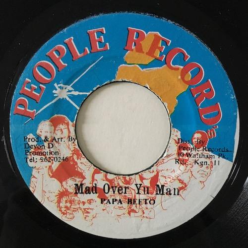 Papa Beeto – Mad Over Yu Man