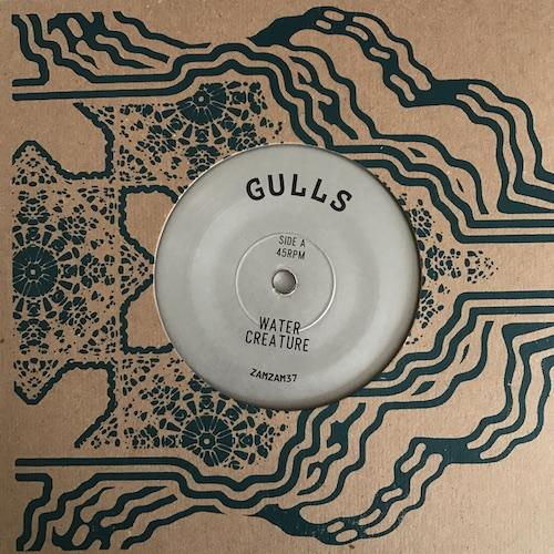 Gulls / Gulls Rhythm Force – Water Creature / Message To Rogg