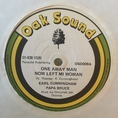Earl Cunningham & Papa Bruce / Jah Thomas – One Away Man Now Left Mi Woman / One Away Dub