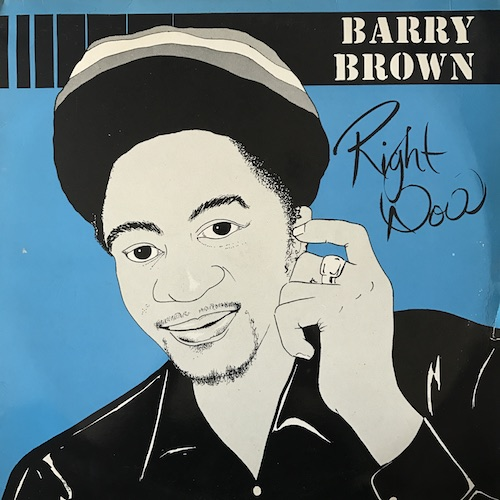 Barry Brown – Right Now