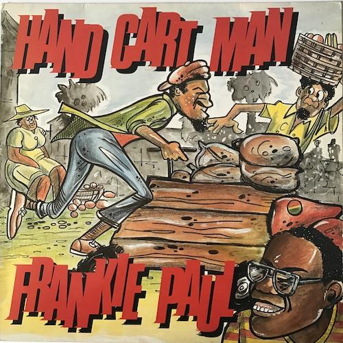 Frankie Paul – Hand Cart Man