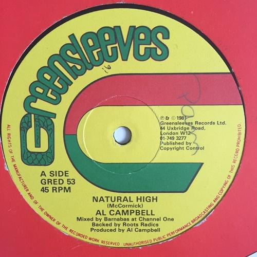 Al Campbell & Junior Pumpkin – Natural High / Rub A Dub Style