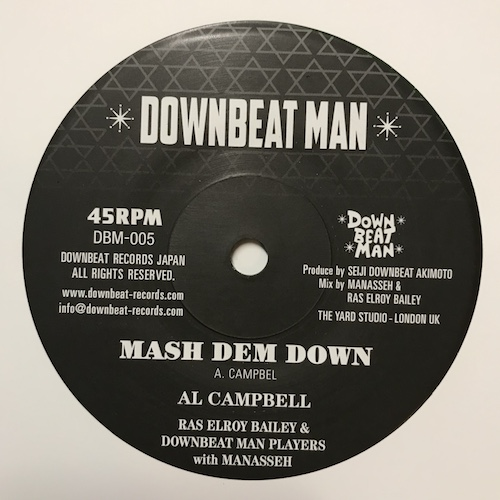 Al Campbell / Elroy Bailey – Mash Dem Down / Lift Dem Up