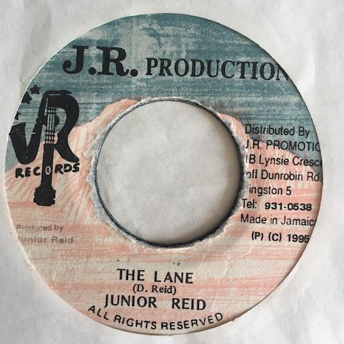 Junior Reid – The Lane