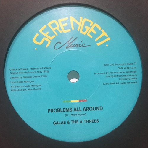 Galas & The A-Threes – Problems All Around