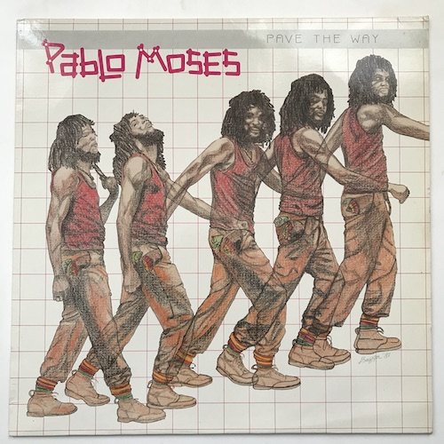 Pablo Moses – Pave The Way