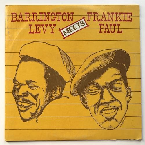 Barrington Levy / Frankie Paul – Barrington Levy Meets Frankie Paul