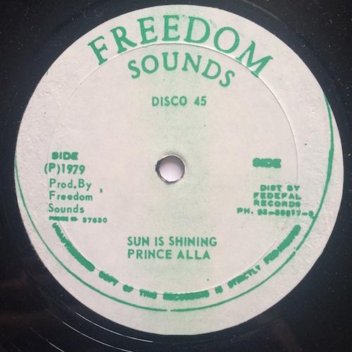 Prince Alla / Phillip Fraser – Sun Is Shining / Sentimental Feelings
