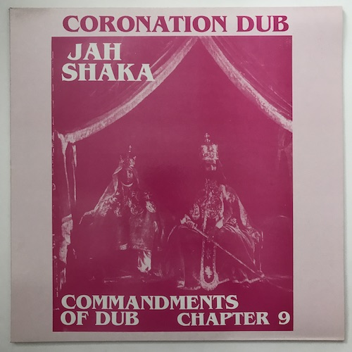 Jah Shaka – Commandments Of Dub Chapter 9 – Coronation Dub