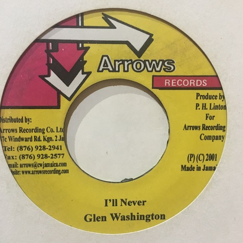 Glen Washington – I'll Never